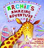 Archie's Amazing Adventure, Sally Grindley, 1843650266