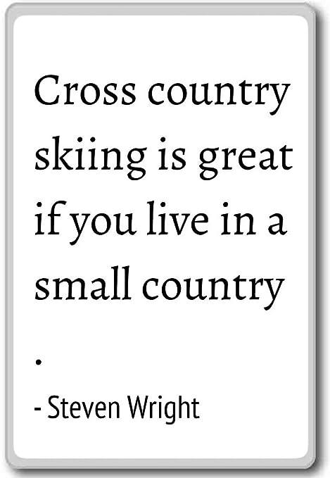 Imán para nevera con citas Steven Wright para esquí de fondo es ...