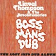 Boss Mans Dub: The Lost 1979 Dub Album