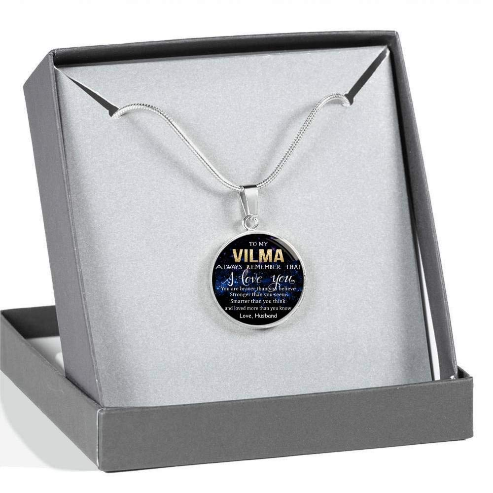 Wife Valentine Gift Birthday Gift Necklace Name Braver Than Believe Loved Than Know Stronger Than Seem Smarter Than Think Love Husband to My Vilma Always Remember That I Love You