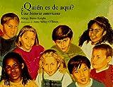 Quien es de Aqui - Who Belongs Here?, Margy Burns Knight, 0884481581
