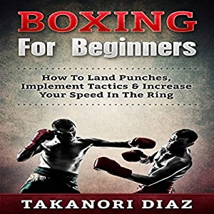 Boxing for Beginners Audiobook