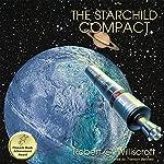 The Starchild Compact: Starchild Series, Book 2 | Robert G. Williscroft