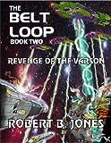 The Belt Loop (Book Two) - Revenge of the Varson