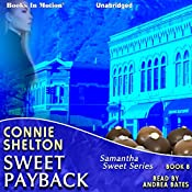 Sweet Payback: Samantha Sweet Series, Book 8 | Connie Shelton