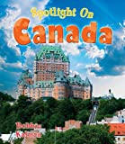 Spotlight on Canada, Bobbie Kalman, 0778734501