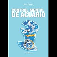 Control Mental de Acuario (Spanish Edition)