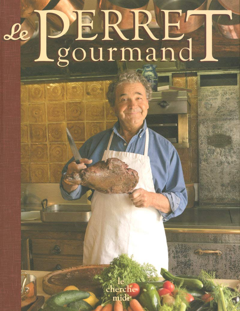 Le Perret Gourmand French Edition Pierre Perret 9782749111209