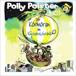 Polly Polster Der Kormoran Im Kuechenschrank German Edition Uli