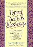 Forget Not His Blessings, Daisy Hepburn and Lou Ann Smith, 0840748965