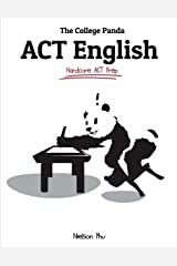 The College Panda's ACT English: Advanced Guide and Workbook Paperback