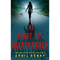 The Night She Disappeared (English Edition)