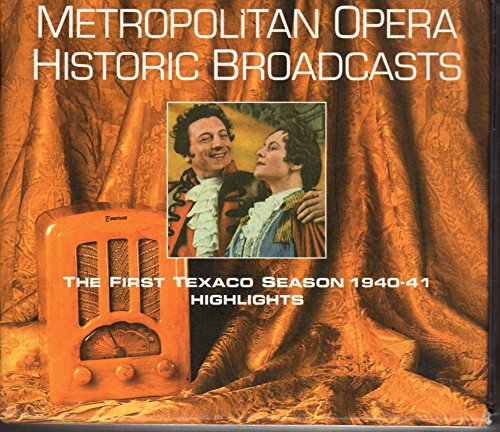 metropolitan-opera-historic-broadcasts-the-first-texaco-season-1940-41-highlights-2-cds