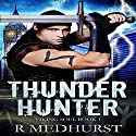 Thunder Hunter: Viking Soul Series, Book 1 Audiobook by Rachel Medhurst Narrated by Ian Fisher