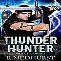 Thunder Hunter: Viking Soul Series, Book 1 Audiobook by Rachel Medhurst Narrated by Ian Fisher