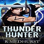 Thunder Hunter: Viking Soul Series, Book 1 | Rachel Medhurst