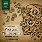 A History of Western Philosophy Hörbuch von Bertrand Russell Gesprochen von: Jonathan Keeble