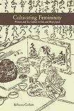 university press - Cultivating Femininity: Women and Tea Culture in Edo and Meiji Japan