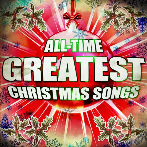 All-Time Greatest Christmas Songs