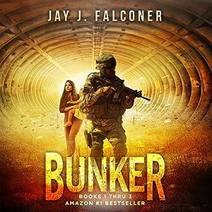Bunker: Boxed Set (Books 1-3) Audiobook