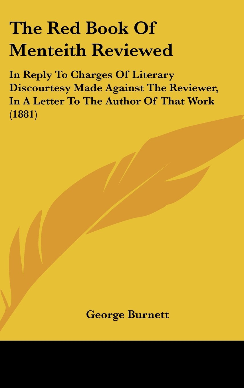 Download The Red Book of Menteith Reviewed: In Reply to Charges of Literary Discourtesy Made Against the Reviewer, in a Letter to the Author of That Work (1881 PDF