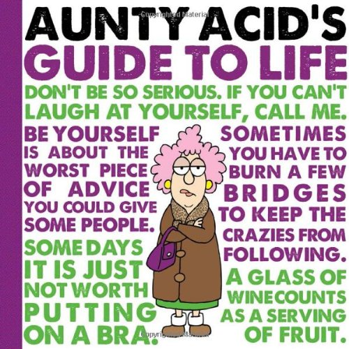 Read Online Aunty Acid's Guide to Life pdf epub