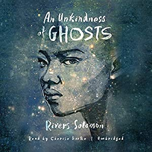 An Unkindness of Ghosts Audiobook