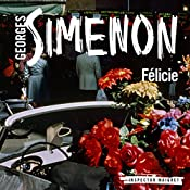Félicie: Inspector Maigret, Book 25 | Georges Simenon, David Coward - translator