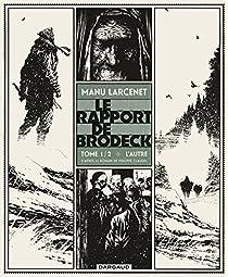 Le Rapport de Brodeck, tome 1 : L'autre par Larcenet