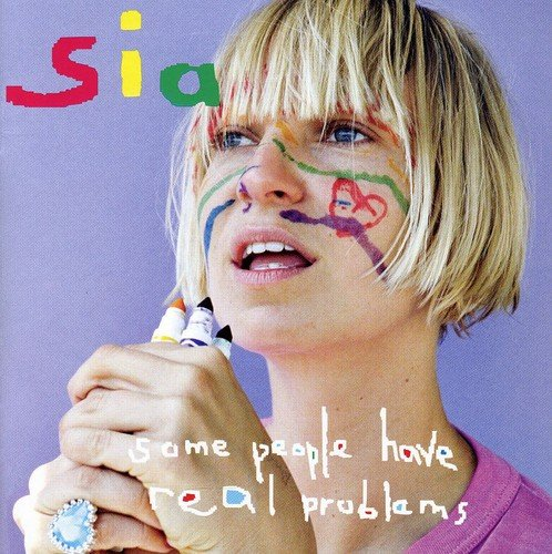 CD : Sia - Some People Have Real Problems-Tour Edition (Australia - Import)