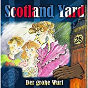 Der große Wurf (Scotland Yard 28) | Wolfgang Pauls