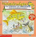 El Autobus Magico Va Contra la Corriente, Joanna Cole, 0590299352