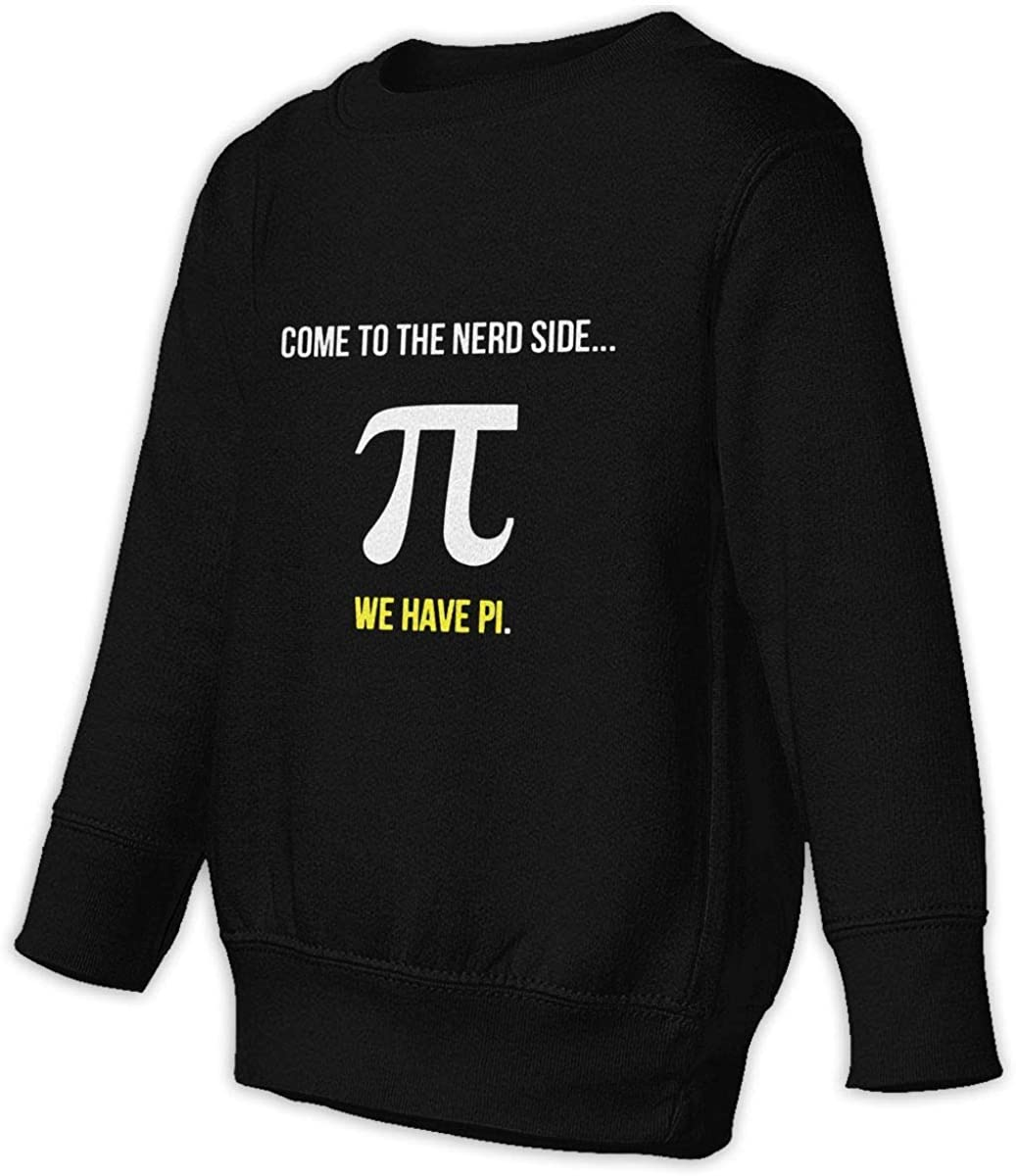 Pi Day Come to The Nerd Side Boys Girls Pullover Sweaters Crewneck Sweatshirts Clothes for 2-6 Years Old Children