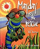 Mayday to the Rescue: A Busy Bugz Pop-Up Book