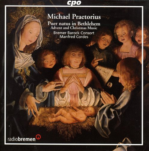 Praetorius: Advent and Christmas (Baroque Christmas Music)