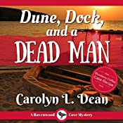 Dune, Dock, and a Dead Man: A Ravenwood Cove Cozy Mystery | Carolyn L. Dean