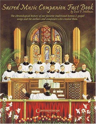 Sacred Music Companion Fact Book