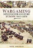 Wargaming, Neil Thomas, 1848846290