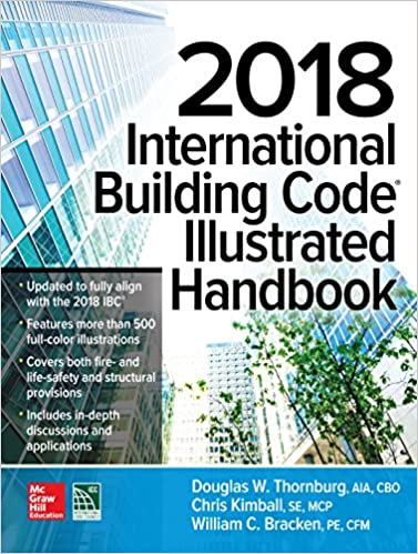 2018 International Building Code Illustrated Handbook International Code Council Thornburg Douglas W Kimball Chris Bracken William C Ebook Amazon Com