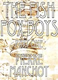 The Fish Fox Boys