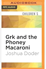 Grk and the Phoney Macaroni MP3 CD