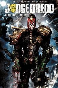 Judge Dredd : Heavy Metal Dredd par John Wagner