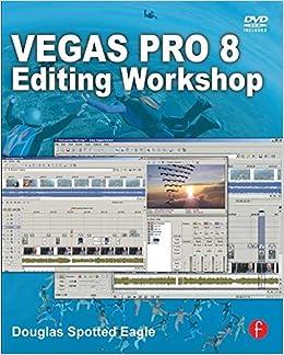 Book Vegas Pro 8 Editing Workshop