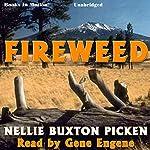 Fireweed   Nellie Buxton Picken
