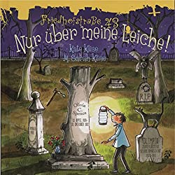 Nur über meine Leiche! (Friedhofstraße 43, 2)