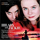 : Hilary And Jackie: Music From The Motion Picture
