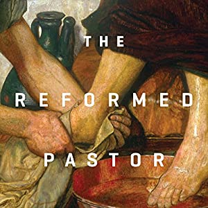 The Reformed Pastor Teaching Series Lecture