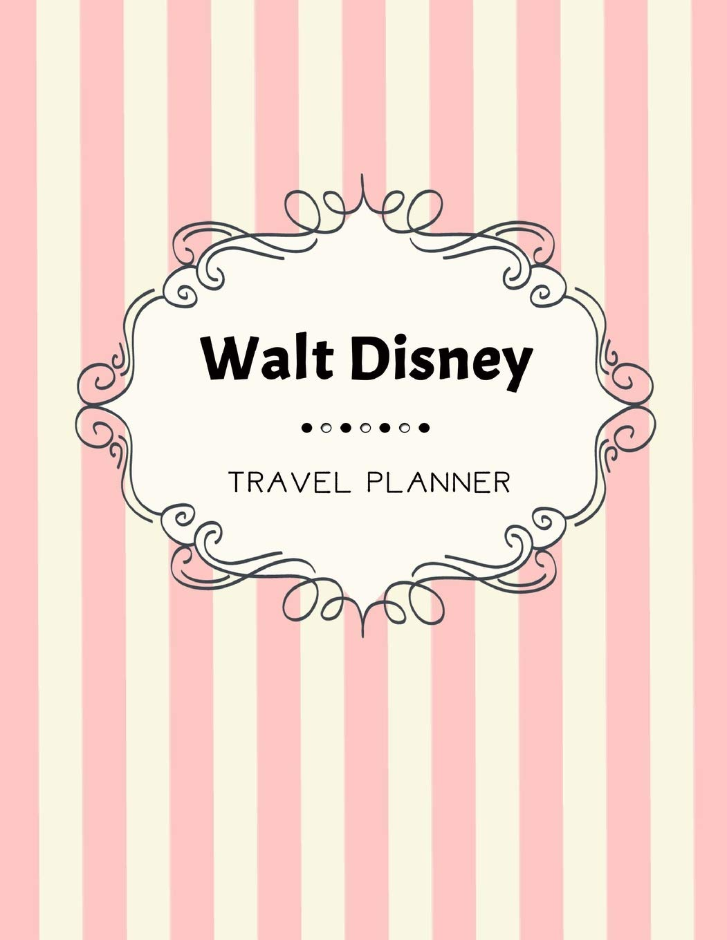 Walt Disney Travel Planner: Disneyland, Disney Cruise ...