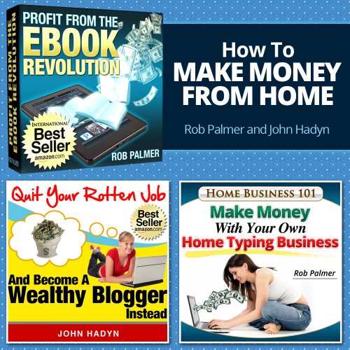 How to Make Money From Home: Quick and Easy Ways to Cash In