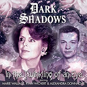 Dark Shadows - In the Twinkling of an Eye Performance
